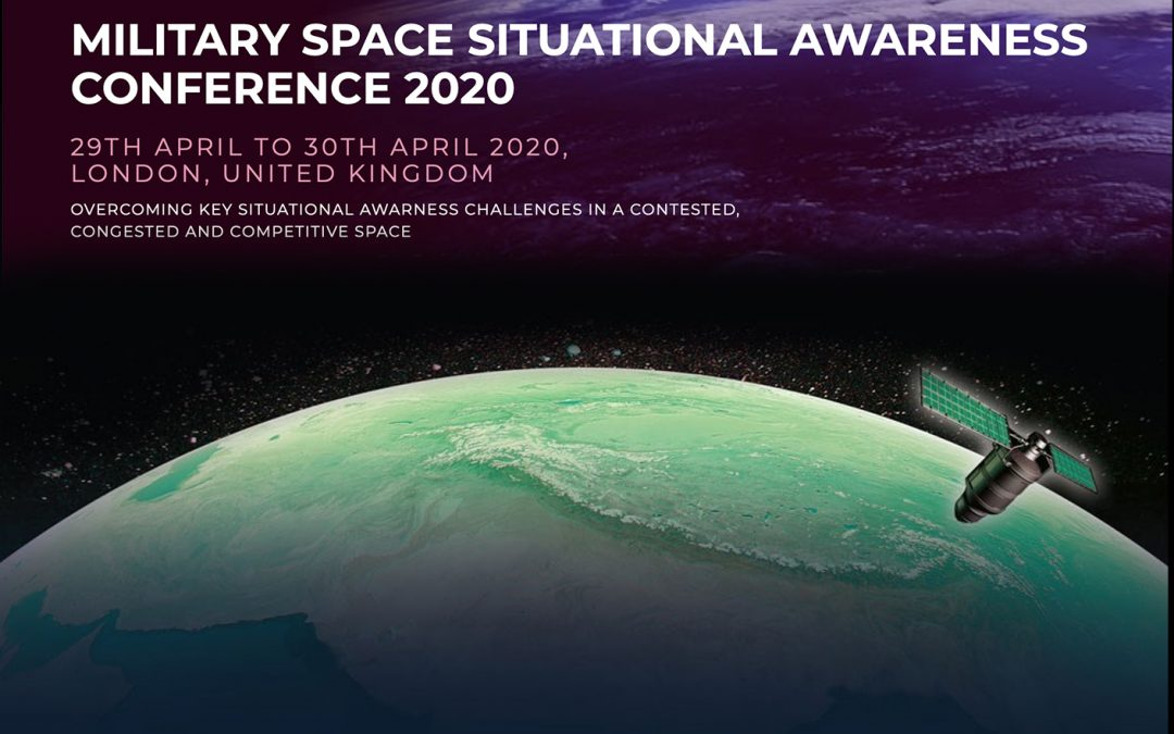 MILITARY SPACE SITUATIONAL AWARENESS CONFERENCE 2020